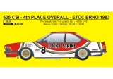 "Decal 1/43 Reji Model - BMW 635 CSi ""LUCKY STRIKE"" - ETCC – GP Brno 1983"